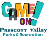 Game On! Prescott Valley Parks & Recreation